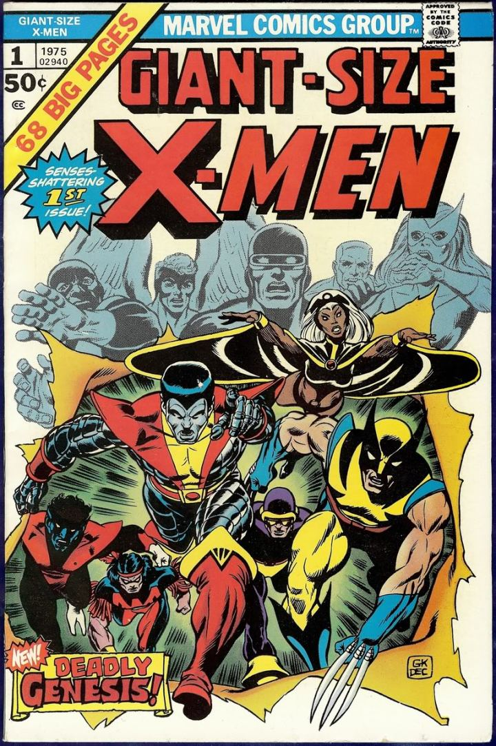 Giant Size X-Men #1 - the one that began the modern age of the X-Men