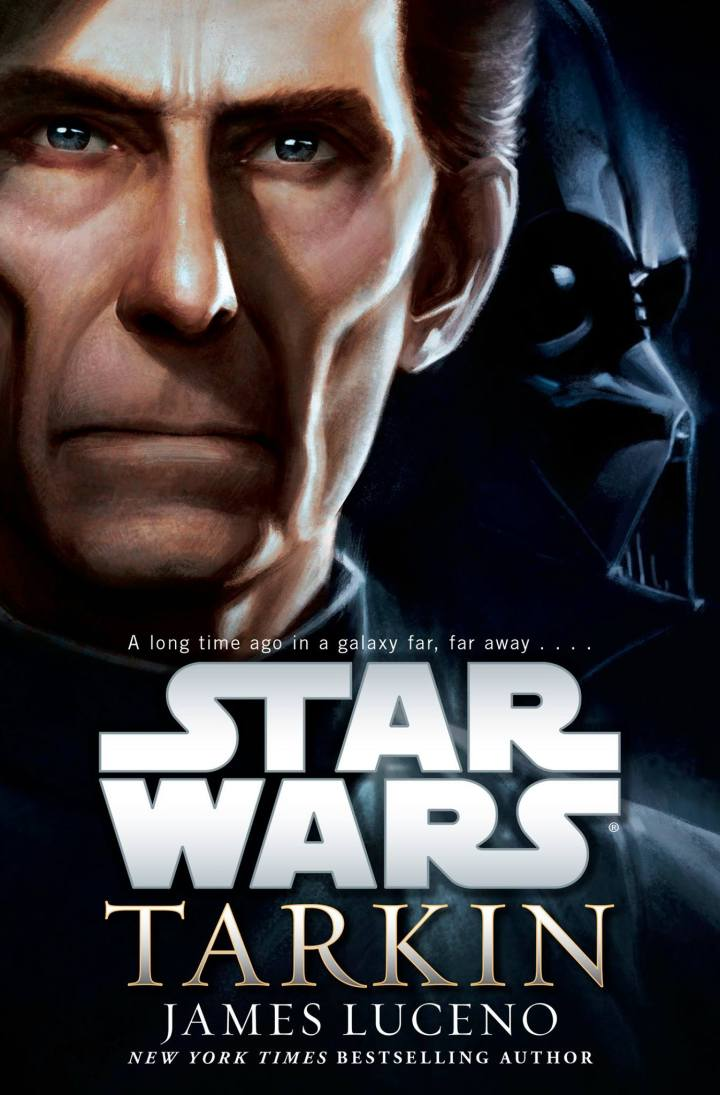 Tarkin by James Lucerno - an exploration of Tarkin's earlier days
