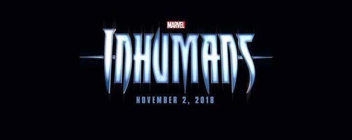 Inhumans announcement for 2018
