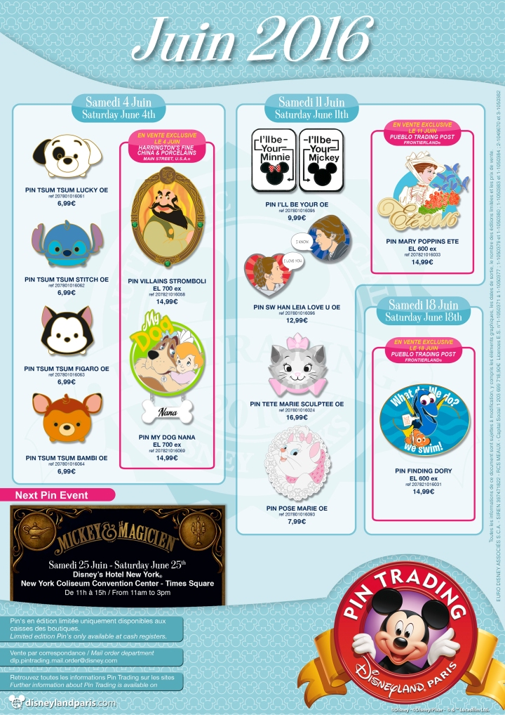 The pin releases for June 2016 at Disneyland Paris. Notice the pin trading event at the Hotel New York featuring the theme of Mickey and the Magician - the newest show at the parks.