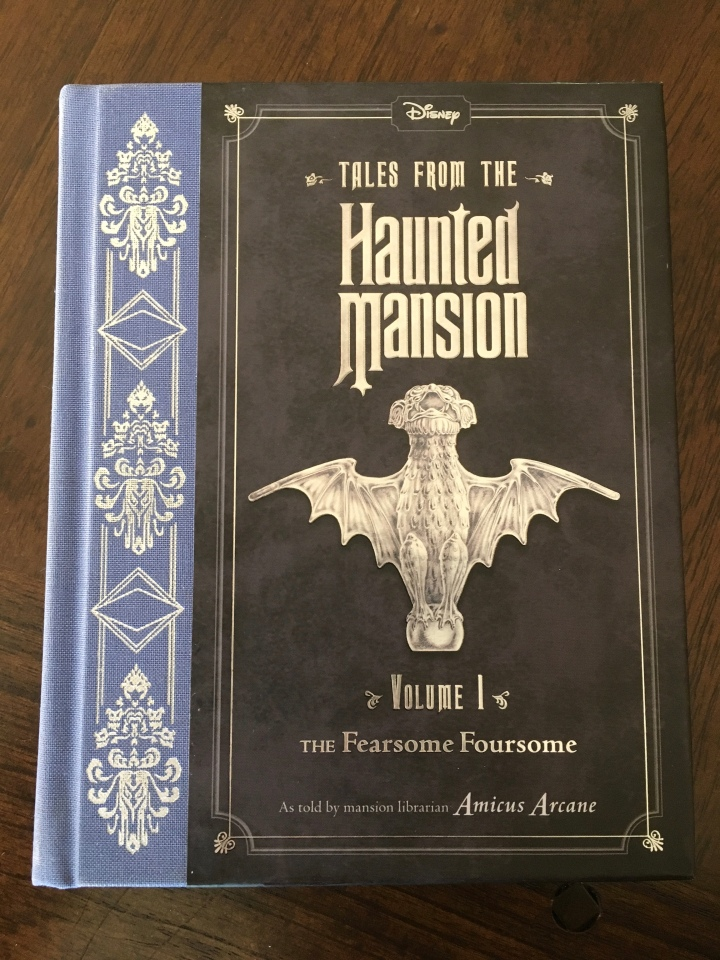 Tales From the Haunted Mansion: Volume 1: The Fearsome Foursome pays homage to the attraction while telling an original tale