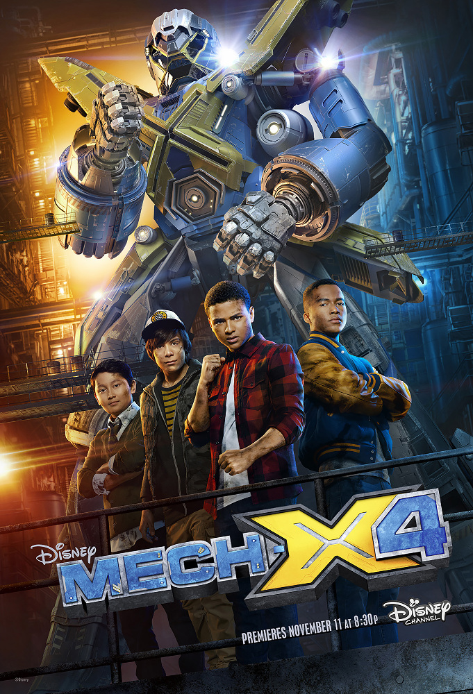 "MECH-X4 - Disney's new serialized live-action series ""MECH-X4"" follows a heroic team of four teenage boys who take on the responsibility of controlling a giant robot to protect their city, and ultimately the world.  ""MECH-X4"" will be presented in an expanded premiere weekend with four back-to-back episodes on Disney Channel, the Disney App and Disney Channel VOD,  FRIDAY, NOVEMBER 11 through SUNDAY, NOVEMBER 13.  ""MECH-X4"" will also be presented on Disney XD and the Disney XD App, beginning MONDAY, DECEMBER 5. (Disney Channel)"