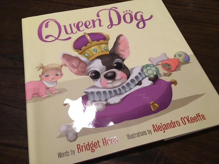 The cover of the adorable Queen Dog