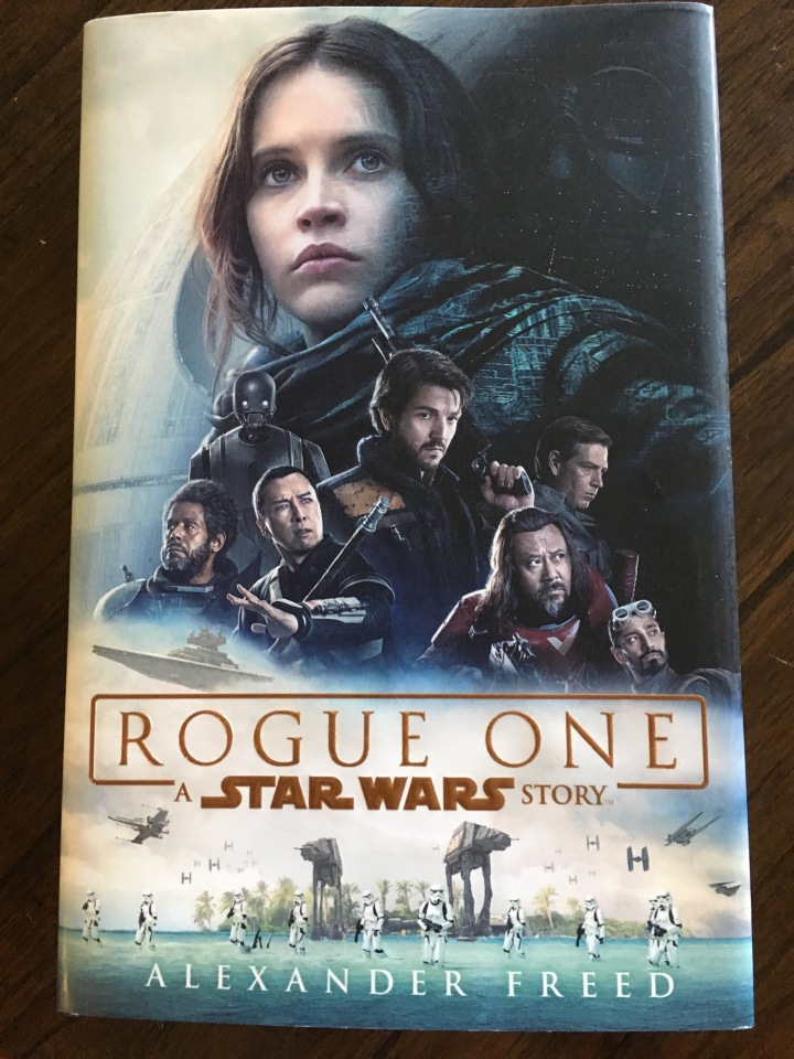 The cover of Rogue One: A Star Wars Story by Alexander Freed