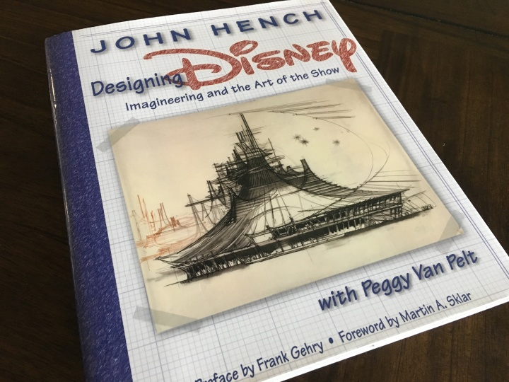 Designing Disney, a currently out of print book that is simply a treasure trove of stories and ideas from one of the Disney Legends!