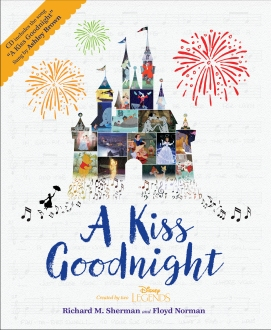 "The book from Richard Sherman about Walt's ""kiss goodnight."""