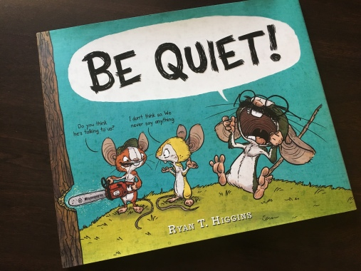 Image result for be quiet higgins picture book