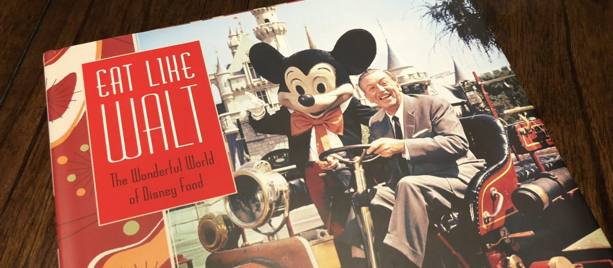 Walt Knows Food! - Eat Like Walt Book Review