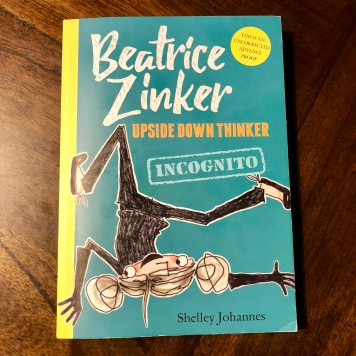 The unofficial cover for Beatrice Zinker, Upside Down Thinker: Incognito!